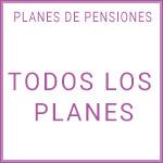 Todos los planes de pensiones